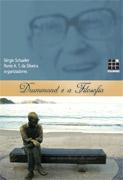 Drummond e a Filosofia - Sérgio Schaefer e Ronie Silveira